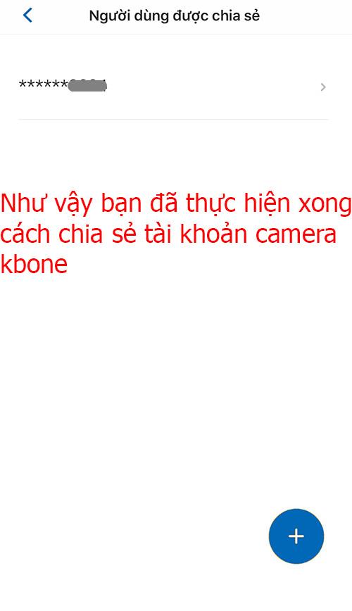 Hoàn thành cách chia sẻ tài khoản camera kbone
